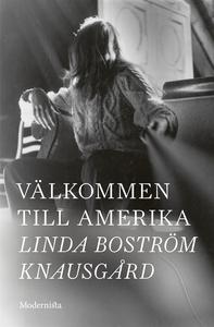 Välkommen till Amerika (e-bok) av Linda Boström