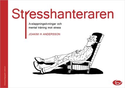Stresshanteraren - avslappningsövningar och men