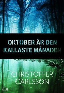Oktober är den kallaste månaden (e-bok) av Chri