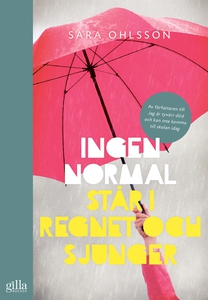 Ingen normal står i regnet och sjunger (e-bok)