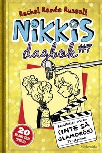 Nikkis dagbok #7: Berättelser om en (INTE SÅ GL