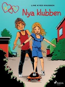 K för Klara 8 - Nya klubben (e-bok) av Line Kye