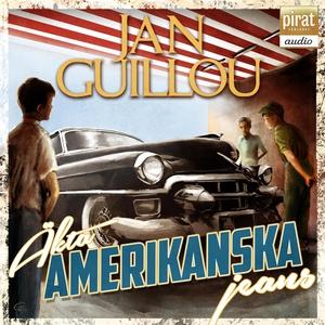 Äkta amerikanska jeans (ljudbok) av Jan Guillou