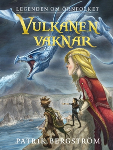 Vulkanen vaknar (e-bok) av Patrik Bergström