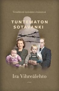 Tuntematon sotavanki – Venäläistä isoisääni ets