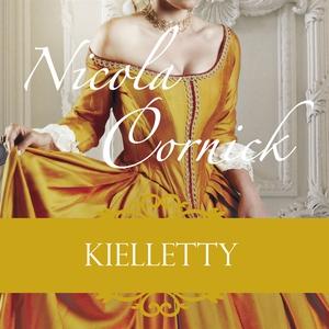 Kielletty (ljudbok) av Nicola Cornick