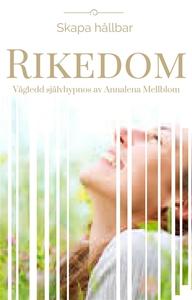 Skapa hållbar RIKEDOM  -Vägledd självhypnos (lj