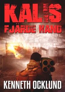 Kalis fjärde hand (e-bok) av Kenneth Ocklund