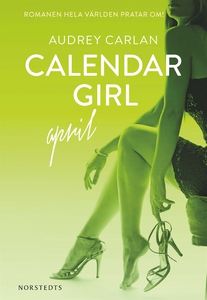 Calendar Girl : April (e-bok) av Audrey Carlan