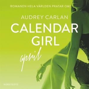 Calendar Girl : April (ljudbok) av Audrey Carla