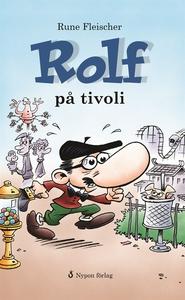 Rolf på tivoli (e-bok) av Rune Fleischer