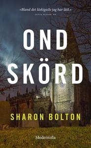 Ond skörd (e-bok) av Sharon Bolton
