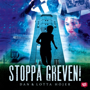 Stoppa greven! (ljudbok) av Dan Höjer, Lotta Hö