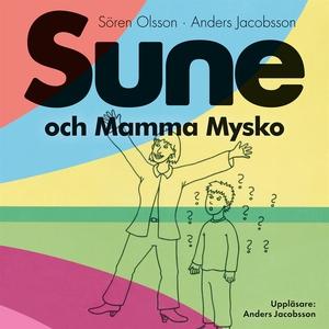 Sune och Mamma Mysko (ljudbok) av Sören Olsson,