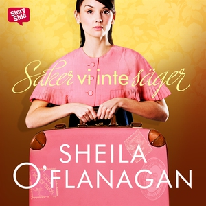 Saker vi inte säger (ljudbok) av Sheila O'Flana