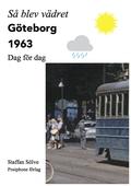 Så blev vädret. Göteborg 1963