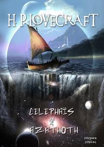 Celephaïs & Azathoth (e-bok) av H. P. Lovecraft