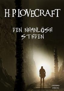 Den namnlösa staden (e-bok) av H. P. Lovecraft