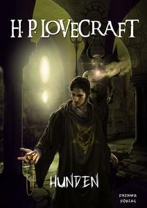 Hunden (e-bok) av H. P. Lovecraft