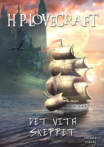 Det vita skeppet (e-bok) av H. P. Lovecraft