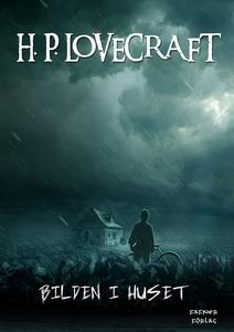 Bilden i huset (e-bok) av H. P. Lovecraft