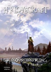Iranons vandring  &  Polaris (e-bok) av H. P. L