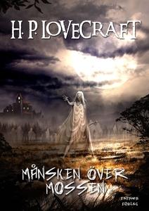 Månsken över mossen (e-bok) av H. P. Lovecraft