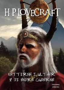 Katterna i Ulthar  &  De andra gudarna (e-bok)