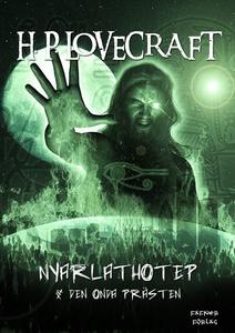 Nyarlathotep  &  Den onda prästen (e-bok) av H.