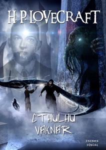 Cthulhu vaknar (e-bok) av H. P. Lovecraft