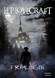 Främlingen (e-bok) av H. P. Lovecraft