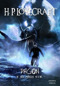 Dagon & Vad månen ser (e-bok) av H. P. Lovecraf