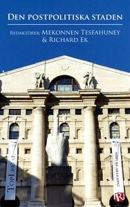 Den postpolitiska staden (e-bok) av Johan Linde