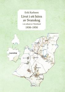 Livet i ett hörn av Svanskog: i en utkant av Vä