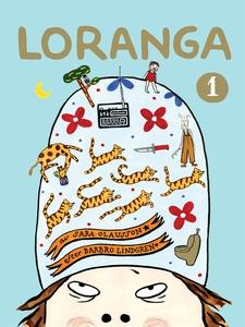 Loranga. Del 1 (e-bok) av Sara Olausson, Barbro