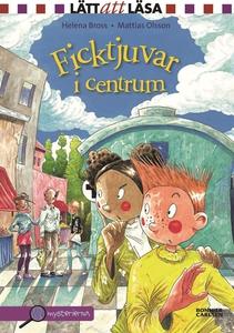 Ficktjuvar i centrum (e-bok) av Helena Bross