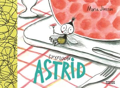 Spyflugan Astrid (e-bok) av Maria Jönsson