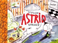 Spyflugan Astrid rymmer