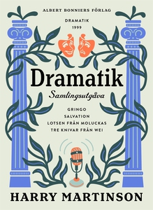 Dramatik (e-bok) av Harry Martinson