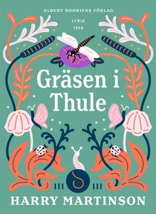 Gräsen i Thule : Dikter (e-bok) av Harry Martin