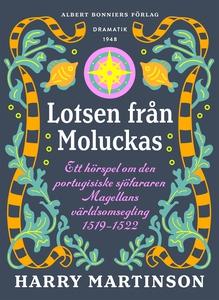 Lotsen från Moluckas : Ett hörspel om den portu