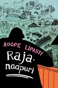 Rajanaapuri (ljudbok) av Roope Lipasti