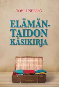 Elämäntaidon käsikirja (e-bok) av Tom Lundberg