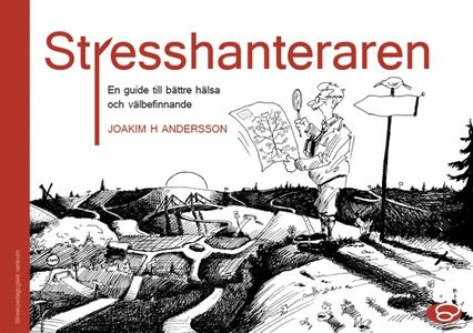 Stresshanteraren - en guide till bättre hälsa o