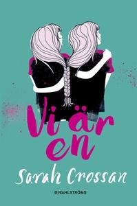 Vi är en (e-bok) av Sarah Crossan