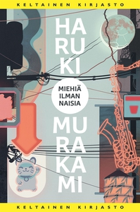 Miehiä ilman naisia (e-bok) av Haruki Murakami