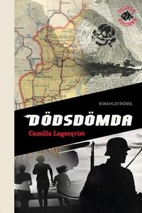 Svarta rosorna 4 - Dödsdömda (e-bok) av Camilla
