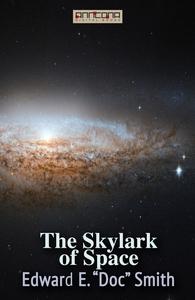 """The Skylark of Space (e-bok) av Edward E. """"Doc"""""""
