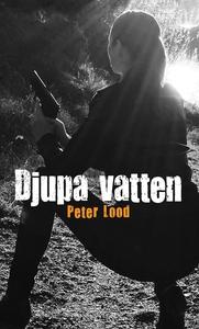 Djupa vatten (e-bok) av Peter Lood