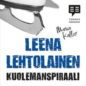 Kuolemanspiraali (ljudbok) av Leena Lehtolainen